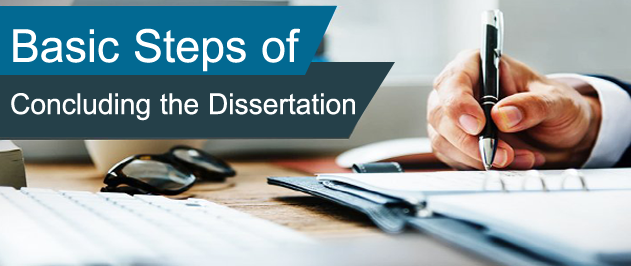Basic Steps of Concluding the Dissertation