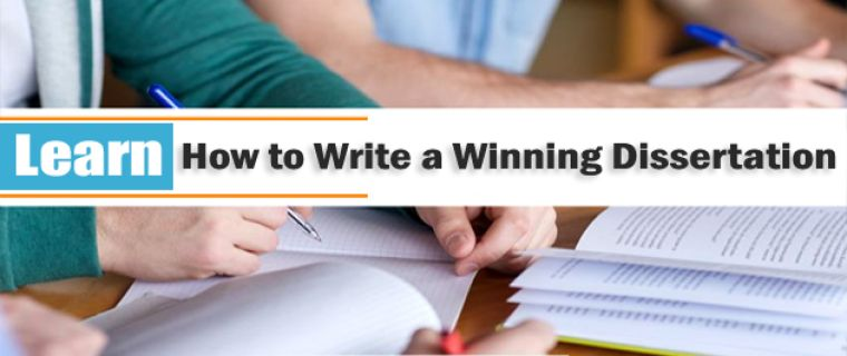 Learn How to Write a Winning Dissertation